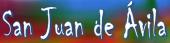 San Juan de Ávila-Causa doctorado CEE